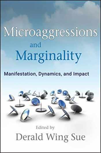 9780470491393-0470491396-Microaggressions and Marginality: Manifestation, Dynamics, and Impact