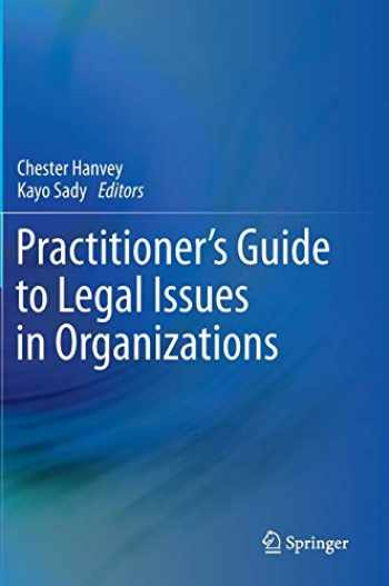 9783319111421-3319111426-Practitioner's Guide to Legal Issues in Organizations