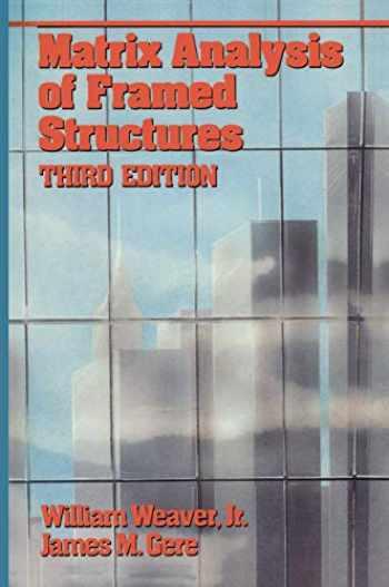9780442234850-0442234856-Matrix Analysis of Framed Structures (VNR Structural Engineering)