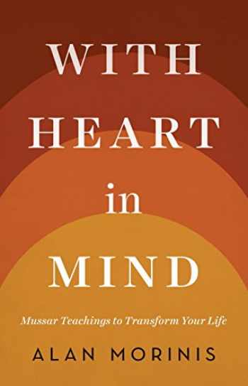 9781611801521-1611801524-With Heart in Mind: Mussar Teachings to Transform Your Life