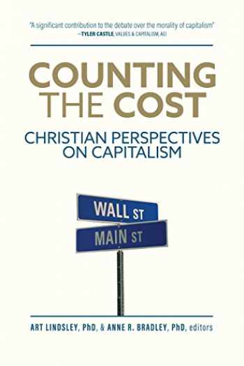 9780891124085-089112408X-Counting the Cost: Christian Perspectives on Capitalism