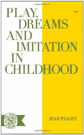 9780393001716-0393001717-Play Dreams & Imitation in Childhood (Norton Library (Paperback))