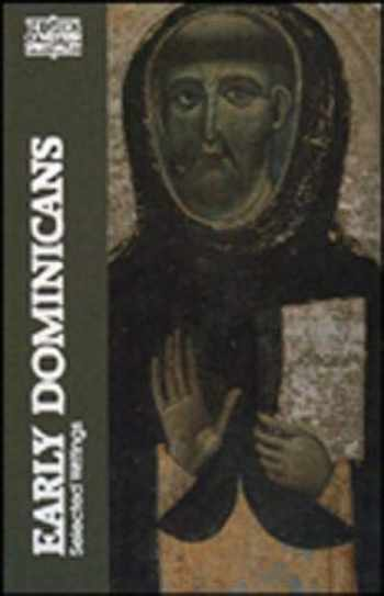 9780809124145-0809124149-Early Dominicans: Selected Writings (Classics of Western Spirituality (Paperback))