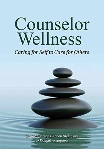 9781516593309-1516593308-Counselor Wellness: Caring for Self to Care for Others