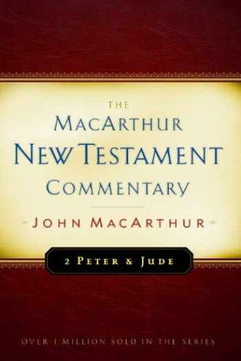 9780802407702-0802407706-2 Peter and Jude MacArthur New Testament Commentary (Volume 30) (MacArthur New Testament Commentary Series)