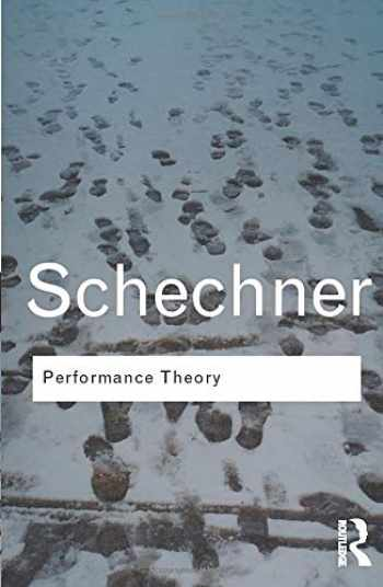 9780415314558-0415314550-Performance Theory (Routledge Classics)