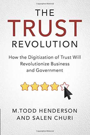 9781108714198-1108714196-The Trust Revolution: How the Digitization of Trust Will Revolutionize Business and Government