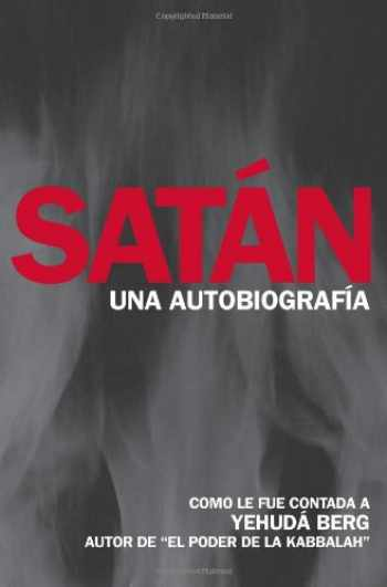 9781571896490-157189649X-Satán: Una Autobiografía (Spanish Edition)