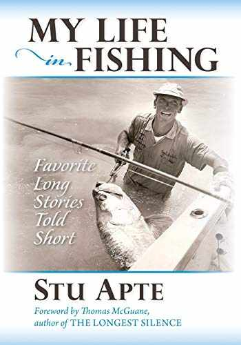 9781939226709-1939226708-My Life in Fishing: Favorite Long Stories Told Short