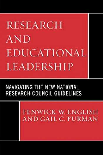 9781578865512-1578865514-Research and Educational Leadership: Navigating the New National Research Council Guidelines (Ucea Leadership Series)