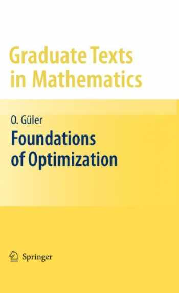 9780387344317-0387344314-Foundations of Optimization (Graduate Texts in Mathematics, Vol. 258)
