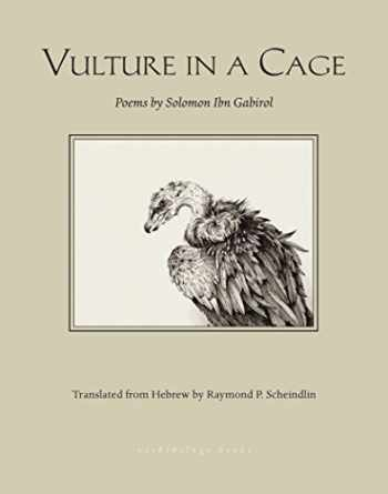 9780914671558-0914671553-Vulture in a Cage: Poems by Solomon Ibn Gabirol