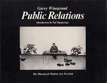 9780870706325-0870706322-Garry Winogrand: Public Relations