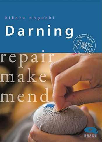 9781912480159-1912480158-Darning: Repair Make Mend (QUICKTHORN)