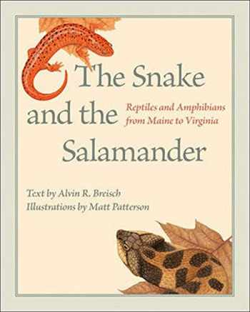 9781421421575-1421421577-The Snake and the Salamander: Reptiles and Amphibians from Maine to Virginia