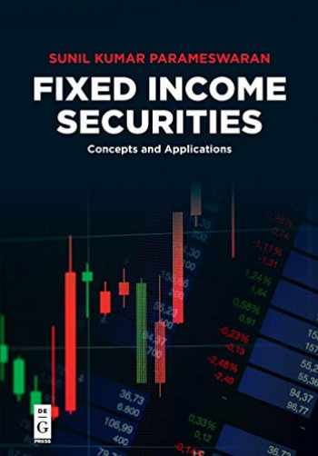 9781547416738-1547416734-Fixed Income Securities: Concepts and Applications