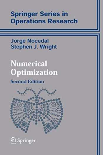 9780387303031-0387303030-Numerical Optimization (Springer Series in Operations Research and Financial Engineering)
