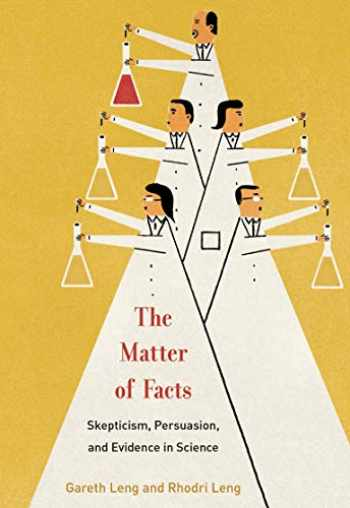 9780262043885-0262043882-The Matter of Facts: Skepticism, Persuasion, and Evidence in Science (The MIT Press)