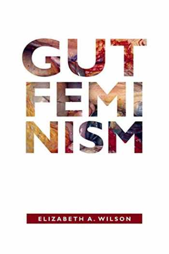 9780822359708-0822359707-Gut Feminism (Next Wave: New Directions in Women's Studies)