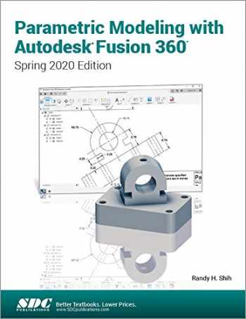 9781630573720-1630573728-Parametric Modeling with Autodesk Fusion 360 (Spring 2020 Edition)