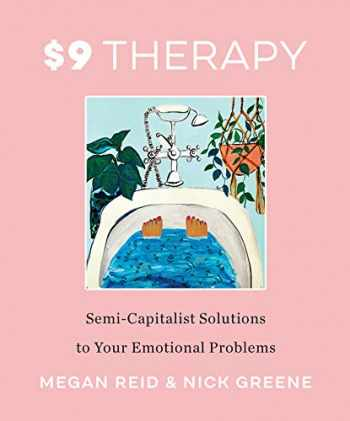 9780062936332-0062936336-$9 Therapy: Semi-Capitalist Solutions to Your Emotional Problems (2020)