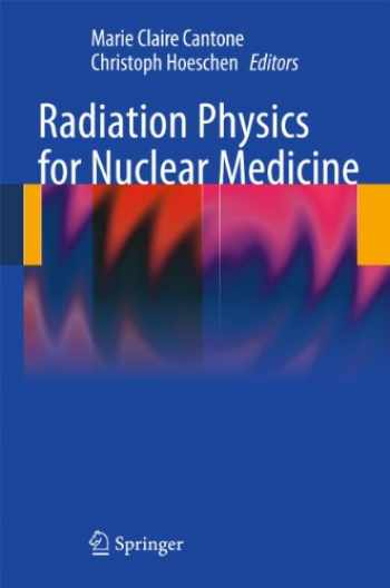 9783642113260-3642113265-Radiation Physics for Nuclear Medicine