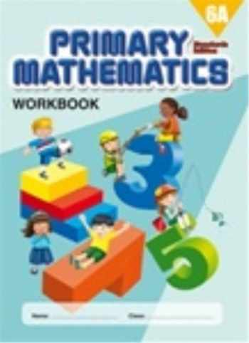 9780761427599-0761427597-Primary Mathematics Workbook 6A (Standards Edition)