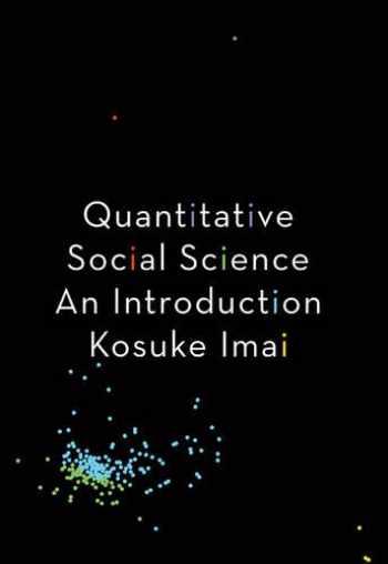 9780691167039-0691167036-Quantitative Social Science: An Introduction