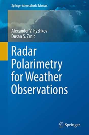 9783030050924-3030050920-Radar Polarimetry for Weather Observations (Springer Atmospheric Sciences)