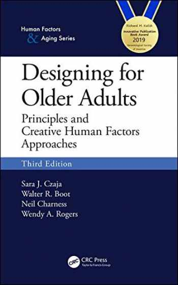 9781138053663-113805366X-Designing for Older Adults: Principles and Creative Human Factors Approaches, Third Edition (Human Factors and Aging)