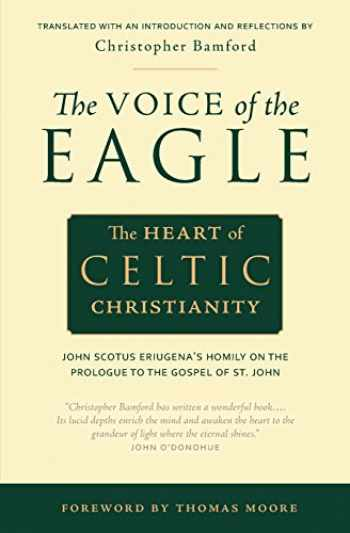 9780970109705-0970109709-The Voice of the Eagle: The Heart of Celtic Christianity