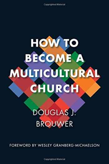 9780802873934-0802873936-How to Become a Multicultural Church