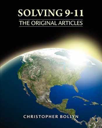9780985322557-0985322551-Solving 9-11: The Original Articles