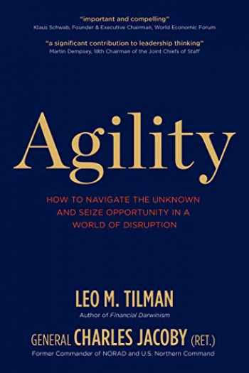 9781939714152-193971415X-Agility: How to Navigate the Unknown and Seize Opportunity in a World of Disruption
