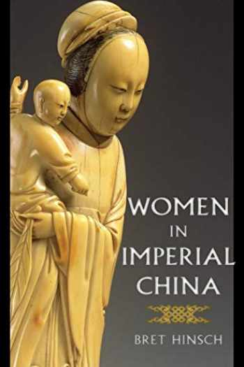 9781442271654-1442271655-Women in Imperial China (Asian Voices)