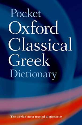 9780198605126-0198605129-Pocket Oxford Classical Greek Dictionary