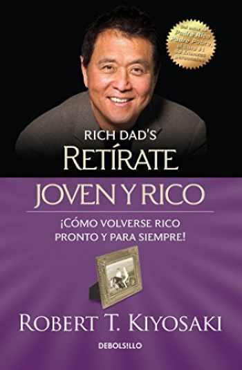 9786073133562-6073133561-Retírate joven y rico / Retire Young Retire Rich (Bestseller) (Spanish Edition)