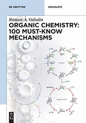 9783110608304-3110608308-Organic Chemistry: 100 Must-know Mechanisms: In Organic Chemistry (De Gruyter Textbook)