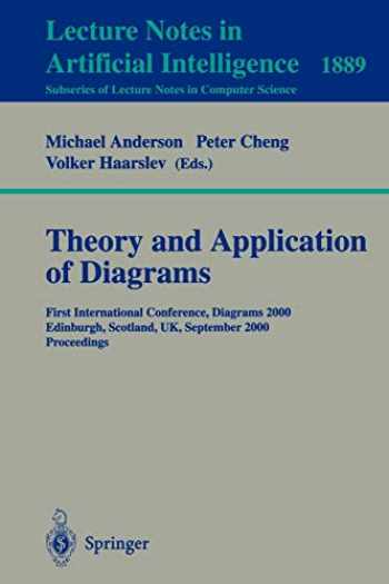 Sell  Buy Or Rent Theory And Application Of Diagrams  First Internat    9783540679158 3540679154