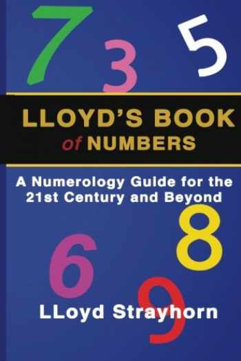 9780989690676-0989690679-LLoyds Book of Numbers: A Numerology Guide for the 21st Century and Beyond