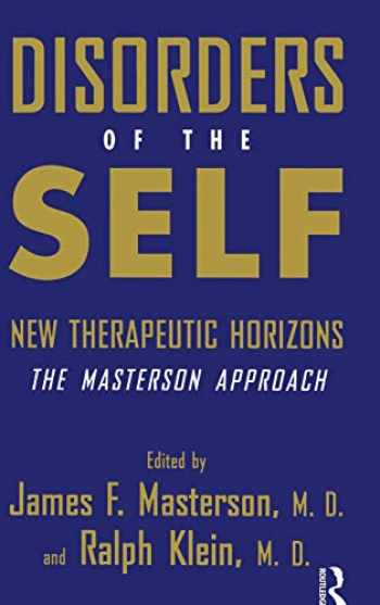 9780876307861-0876307861-Disorders of the Self: New Therapeutic Horizons: The Masterson Approach