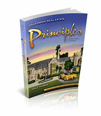9781626842205-1626842205-California Real Estate Principles 16th Edition