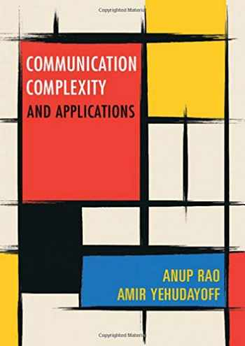 9781108497985-1108497985-Communication Complexity (and Applications)