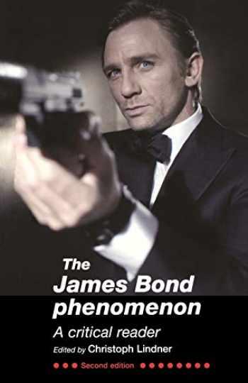 9780719080951-0719080959-The James Bond Phenomenon: A critical reader (second edition)