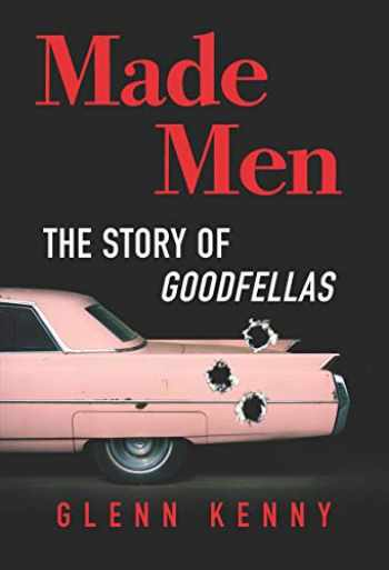 9781335016508-1335016503-Made Men: The Story of Goodfellas
