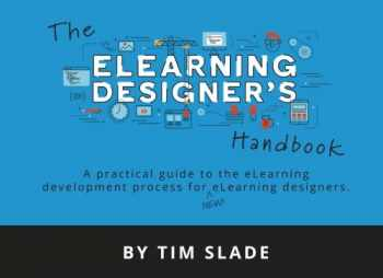 9781983447433-1983447439-The eLearning Designer's Handbook: A Practical Guide to the eLearning Development Process for New eLearning Designers