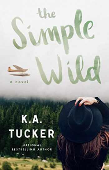 9781501133435-1501133438-The Simple Wild: A Novel