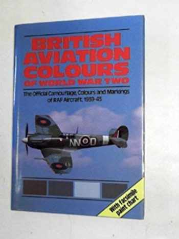 9780853682714-0853682712-British aviation colours of World War Two: the official camouflage, colours & markings of RAF aircraft, 1939-1945