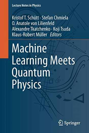 9783030402440-3030402444-Machine Learning Meets Quantum Physics (Lecture Notes in Physics (968))