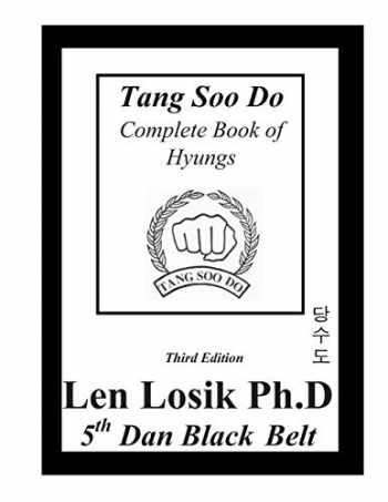 9781537457956-1537457950-Tang Soo Do Complete Book of Hyungs